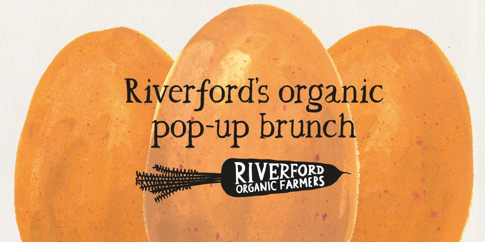 shop front view of Riverford Pop-Up Brunch (tickets £5)